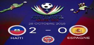 Mondial de Football des Amputés México 2018: Haïti bat l'Espagne